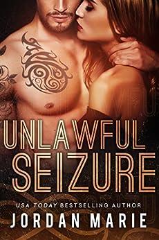 Unlawful Seizure (Filthy Florida Alphas Book 1) by [Marie, Jordan]