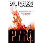 Pyro: A Novel of Suspense