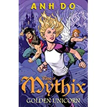 Golden Unicorn: Rise of the Mythix 1