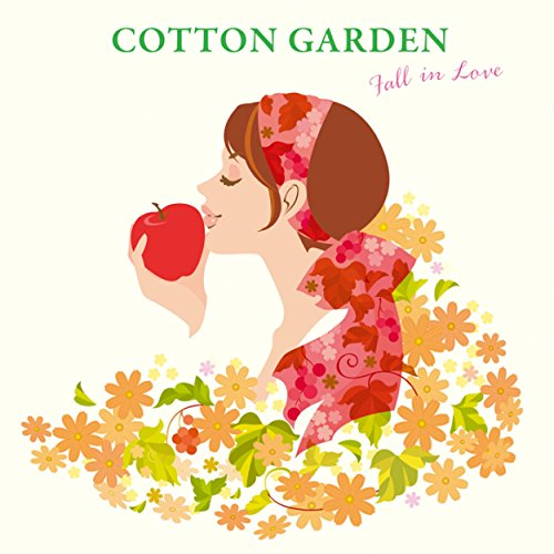 COTTON GARDEN -Fall in Love-