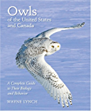 Owls of the United States and Canada: A Complete Guide to Their Biology and Behavior (English Edition)