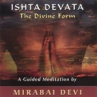 Ishta Devata  the Divine Form