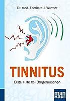 Tinnitus. Kompakt-Ratgeber: Erste Hilfe bei Ohrgeraeuschen