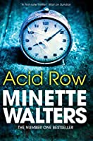 Acid Row by Minette Walters(2012-05-01)
