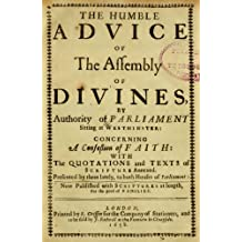 The Westminster Confession of Faith, with Scripture proofs
