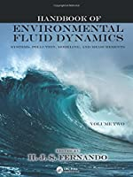 Handbook of Environmental Fluid Dynamics, Volume Two: Systems, Pollution, Modeling, and Measurements