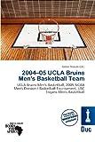 2004-05 UCLA Bruins Men's Basketball Team