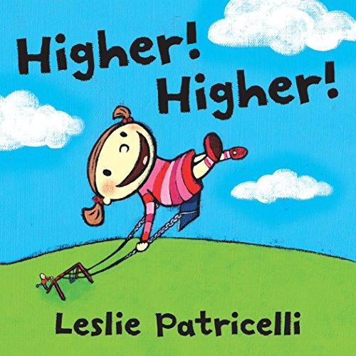 Higher! Higher! (Leslie Patricelli board books)の詳細を見る