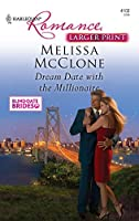 Dream Date with the Millionaire (Larger Print Harlequin Romance: Blind-Date Brides)