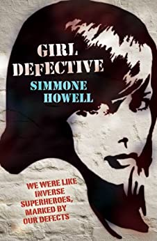 Girl Defective by [Howell, Simmone]