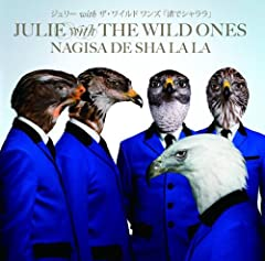 JULIE with THE WILD ONES「渚でシャララ」の歌詞を収録したCDジャケット画像