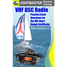VHF DSC Radio: Practice Exam Questions for the VHF Short Range Certificate