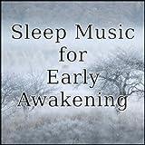 早朝覚醒で早く目が覚めてしまう眠りのための音楽