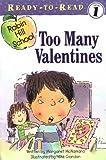 Too Many Valentines (Robin Hill School)