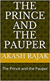 The Prince and the Pauper: The Prince and the Pauper (English Edition)