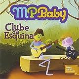 MPBABY - CLUBE DA ESQUINA