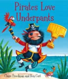 Pirates Love Underpants (English Edition)