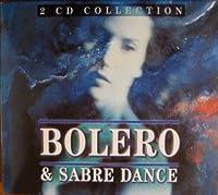 Bolero & Sabre Dance