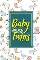 Baby Log Book for Twins: Baby Feeding Log Book Twins Baby Nanny Tracker Babys Daily Log Baby Bottle Tracker Cute Farm Animals Cover 6 x 9 (Volume 4) [並行輸入品]