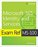 Exam Ref MS-100 Microsoft 365 Identity and Services (English Edition)