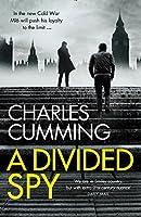 A Divided Spy (Thomas Kell Spy Thriller)