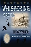 Whispering Sands of the Governor and the Lost Colonists
