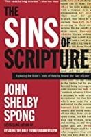 The Sins of Scripture: Exposing the Bible's Texts of Hate to Reveal the God of Love【洋書】 [並行輸入品]