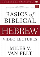 Basics of Biblical Hebrew Video Lectures: For Use With Basics of Biblical Hebrew Grammar, Third Edition [DVD]
