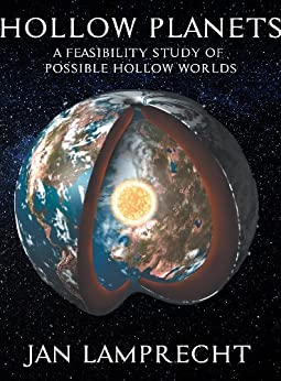 Hollow Planets: A Feasibility Study of Possible Hollow Worlds by [Lamprecht, Jan]