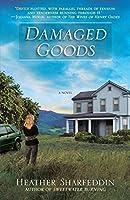 Damaged Goods: A Novel