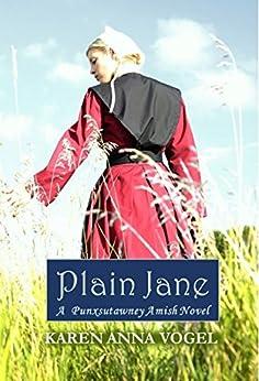 Plain Jane: A Punxsutawney Amish Novel (Bronte Inspired) by [Vogel, Karen Anna]