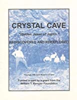 Crystal Cave: Hidden Jewel of Joplin - Rediscovered and Reexplored【洋書】 [並行輸入品]