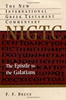 Epistle to the Galatians (NEW INTERNATIONAL GREEK TESTAMENT COMMENTARY)