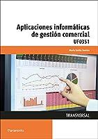 Aplicacones informáticas de la gestión comercial. Certificados de profesionalidad. Actividades de gestión administrativa