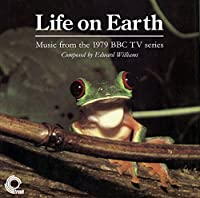 Life on Earth: Music From 1979 BBC TV Series - Ost