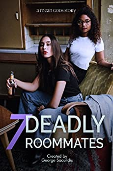 7 Deadly Roommates (Mean Gods Book 1) by [Saoulidis, George]
