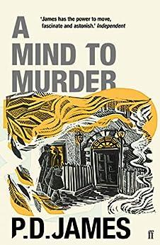 A Mind to Murder (Adam Dalgliesh Book 2) by [James, P. D.]