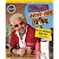 Diners Drive-Ins and Dives: An All-American Road Trip . . . with Recipes !