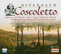 Offenbach: Coscoletto ou Le Lazzarone