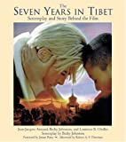 The Seven Years in Tibet: Screenplay and Story Behind the Film (Newmarket Pictorial Moviebook)
