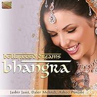 ボリウッド・ドリーム-バングラ (Bollywood Dreams-Bhangra)