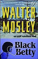 Black Betty (Easy Rawlins Mystery)