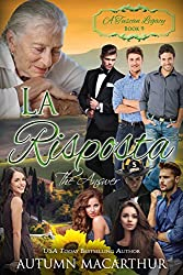 La Risposta: The Answer (A Tuscan Legacy Book 9) (English Edition)