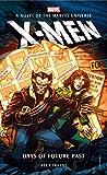 Marvel Novels - X-Men: Days of Future Past (Marvel: X-men)