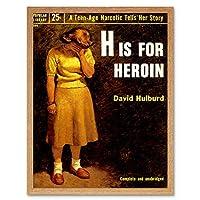 Book Cover H For Heroin Drug Addiction Hulburd USA Art Print Framed Poster Wall Decor 12X16 Inch 本カバー勇者アメリカ合衆国ポスター壁デコ