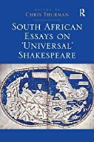 South African Essays on 'Universal' Shakespeare [並行輸入品]