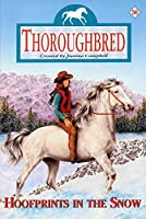 Thoroughbred #56: Hoofprints in the Snow