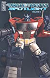 The Transformers: Spotlight, Vol. 2