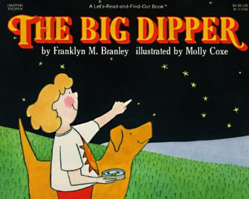 The Big Dipper (Let's-Read-and-Find-Out Science 1)の詳細を見る