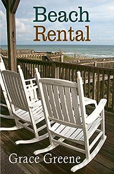 Beach Rental: An Emerald Isle, NC Novel (#1) by [Greene, Grace]
